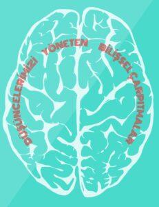 bilişsel çarpıtma nedir
